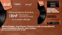 Michel Delage, Jean Ravez, Christian Lardé, Denise Benoît, Je - Là-v-où qu'tu cours donc si vite