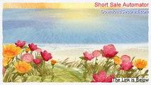 Short Sale Automator Review [short sale automator 2014]