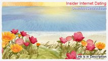 Insider Internet Dating Review (insider internet dating review 2014)