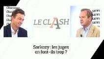 Le Clash Figaro-Nouvel Obs : Affaire Sarkozy, les juges en font-ils trop ?