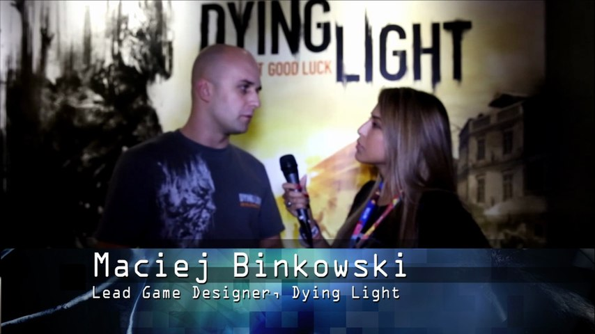 Talking with Maciej Binkowski about Dying Light at E3 2014