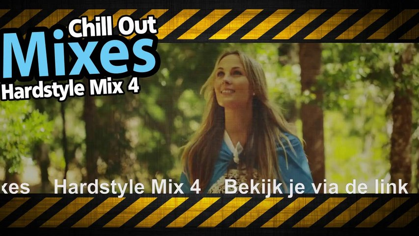 Chill Out Mixes Hardstyle Mix 4 Promo