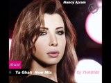 Nancy Ajram Ya Ghali New Mix Dj 7HABIBI