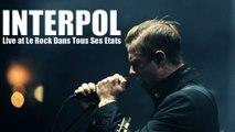 Interpol - Full Live - Le Rock dans tous ses états 2014