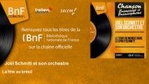 Joël Schmitt et son orchestre - La fête au brésil