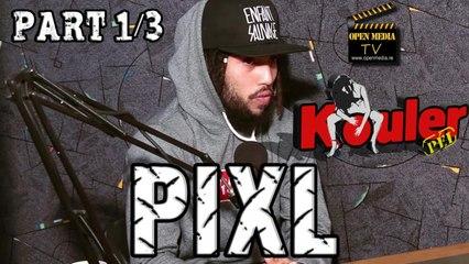 Kouler Pei - Pixl - Part 1/3