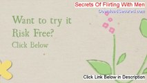 Secrets Of Flirting With Men Free Download (secrets of flirting with guys)