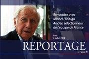 Rencontre avec Michel Hidalgo, ancien sélectionneur de l'équipe de France