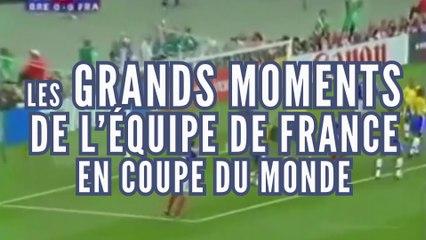 Les grands moments de l'Equipe de France en Coupe du Monde