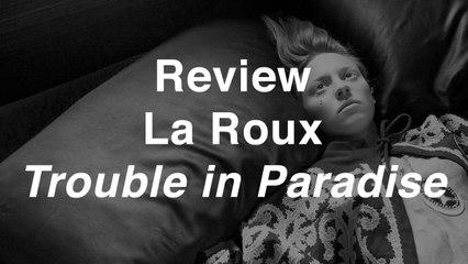 La Roux - Trouble in Paradise | Review | Musique Info Service