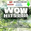 Best Rating WOW Hits 2010: 30 of Today's Top Christian Artists and Hits Review