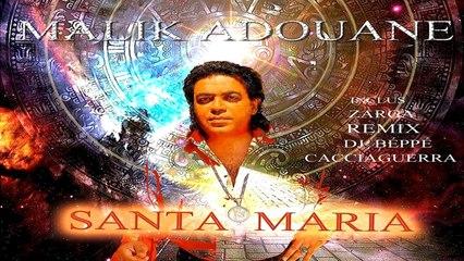 Malik Adouane - Santa Maria
