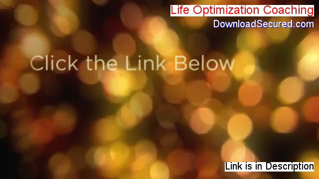 Life Optimization Coaching Reviewed – life optimization coaching certification program [2014]