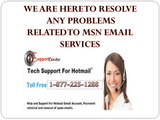 MSN support number ,msn support phone number,msn Technical support call@1-877-225-1288