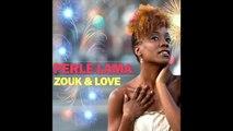 Perle Lama - Zouk & Love