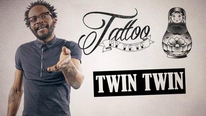 Tattoo by Tété - n°13 - Les Poupées Russes (Twin Twin)