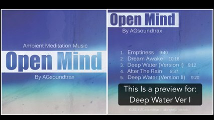 Yoga & Meditation Ambient Music - 'Open Mind' By AGsoundtrax