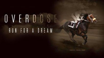 Overdose: Run for a Dream - Trailer