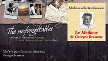Georges Brassens - Il n'y a pas d'amour heureux