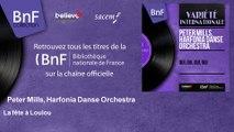 Peter Mills, Harfonia Danse Orchestra - La fête à Loulou