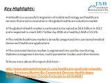 JSB Market Research: mhealth Apps & Solutions Market By Connected Devices, Health Apps, Medical Apps - Global Trends & Forecast to 2018