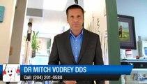 Dr Mitch Vodrey DDS Winnipeg Dentist Impressive  5 Star Review of Childrens Dentist