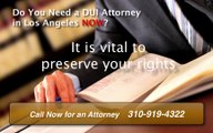 Los Angeles DUI Lawyer |  310-919-4322  | Los Angeles DUI Attorney