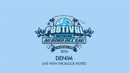 Rootwords & The Block Notes - Denim (Live at Festival Au Bord de l'Eau)
