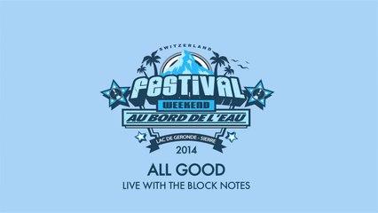 Rootwords & The Block Notes - All Good (Live at Festival Au Bord de l'Eau)