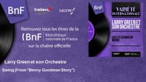 """Larry Green et son Orchestre - Swing - From """"Benny Goodman Story"""""""
