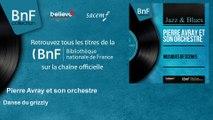 Pierre Avray et son orchestre - Danse du grizzly - feat. Nelly Caron, Ondes Martenot