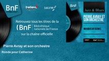 Pierre Avray et son orchestre - Ronde pour Catherine - feat. Nelly Caron, Ondes Martenot