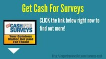 Get Cash For Surveys Review_How To Earn Money Through The Internet Without Any Investment