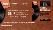 La Bourrée limousine de Brive-la-Gaillarde - Marche de Brive - feat. J. M. Serre