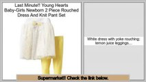 Reviews And Ratings Young Hearts Baby-Girls Newborn 2 Piece Rouched Dress And Knit Pant Set