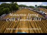 Motocross Spring Creek National 2014 Live On SCREEN