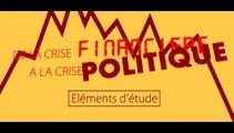 De la crise financière à la crise politique - Eléments d'étude