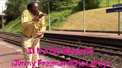 Jimmy Freeman - Il N'a Pas Démérité - (Jimmy Freeman/Eric Leroy)