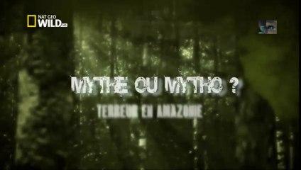 monstres ou mytho? terreur en Amazonie