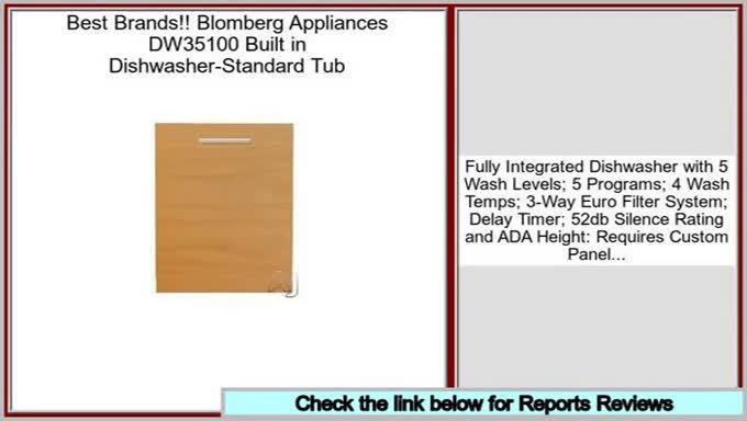 Deals Today Blomberg Appliances DW35100 Built in Dishwasher-Standard Tub