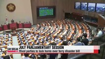 July parliamentary session opens; rival parties to lock horns over ferry disaster bill