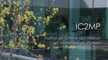 IC2MP : Institut de Chimie des Milieux et Matériaux de Poitiers CNRS - Université de Poitiers