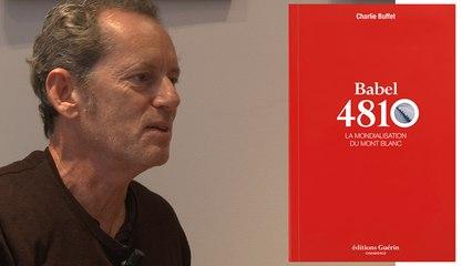 Babel 4810, la mondialisation du mont Blanc, Charlie Buffet, Editions Guérin