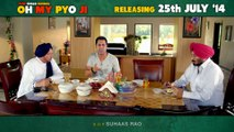 OH MY PYO JI - NEW PUNJABI MOVIE | DIALOGUE PROMO 5 | RELEASING ON 25TH JULY, 2014 | BINNU DHILLON