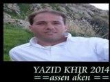 Yazid khir 2014 -assen aken - Par ArezkiilaajD