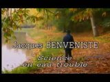 TRAIT pour TRAIT - Jacques Benveniste : Science En Eau Trouble