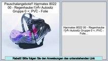 Schn�ppchen Harmatex 8022 00 - Regenhaube für Autositz Gruppe 0 +; PVC - Folie