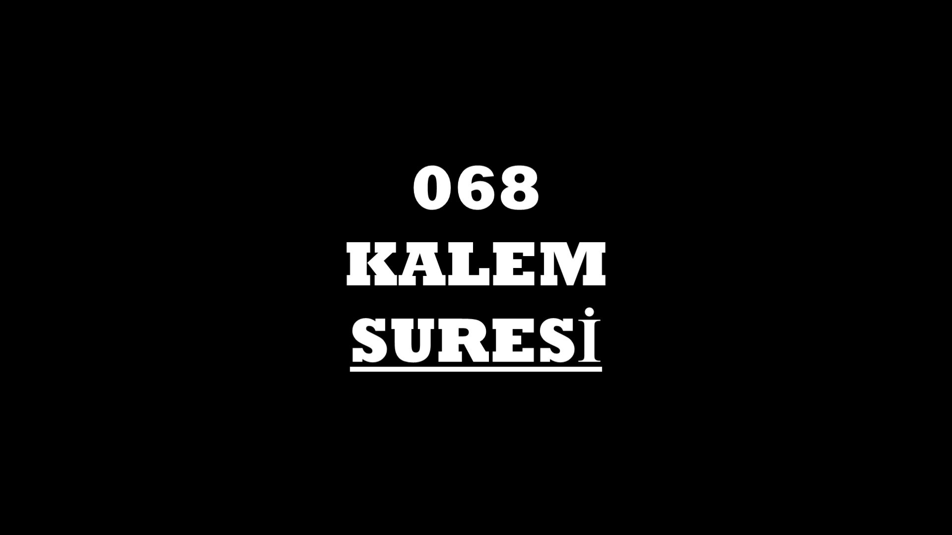 068 Nun Suresi Türkçe