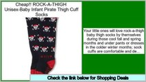 Consumer Reports ROCK-A-THIGH  Unisex-Baby Infant Pirate Thigh Cuff Socks