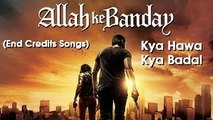 Kya Hawa Kya Badal - Kailash Kher Song - Allah Ke Banday - Sharman Joshi, Naseeruddin Shah